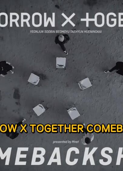 TOMORROW X TOGETHER Comeback Show